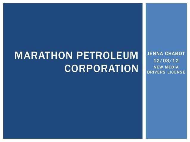 MARATHON PETROLEUM   JENNA CHABOT                       12/03/12       CORPORATION     NEW MEDIA                     DRIVE...