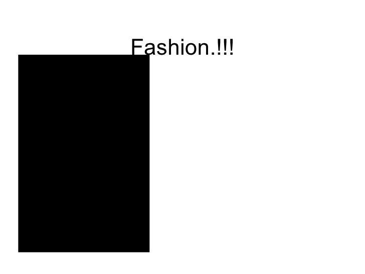Fashion.!!!
