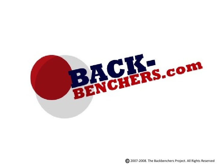 2007-2008. The Backbenchers Project. All Rights Reserved