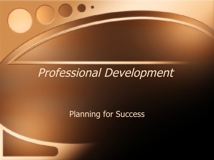 Professional Development Planning for Success