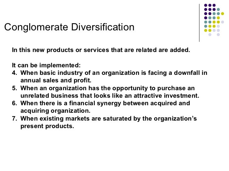 Examples of conglomerate diversification strategy \ principle.