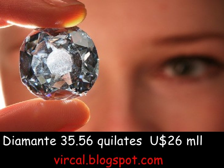 Diamante 35.56 quilates  U$26 mll  vircal.blogspot.com