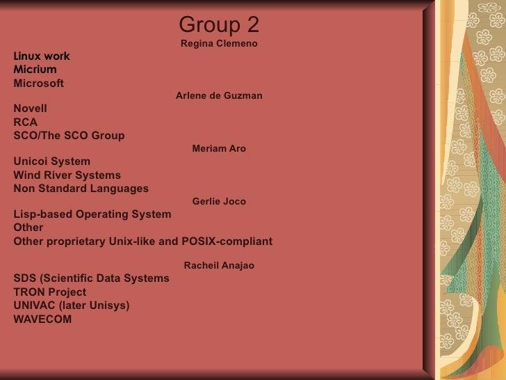 Group 2 Regina Clemeno Linux work Micrium Microsoft Arlene de Guzman Novell  RCA  SCO/The SCO Group Meriam Aro Unicoi Syst...