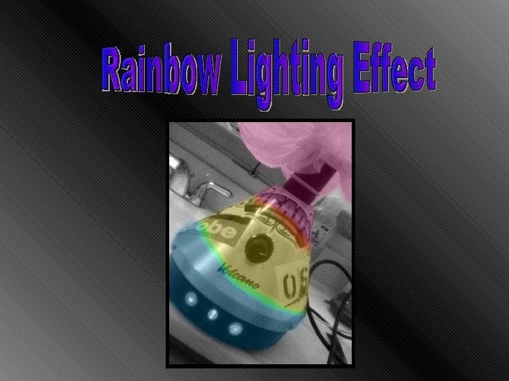 Rainbow Lighting Effect