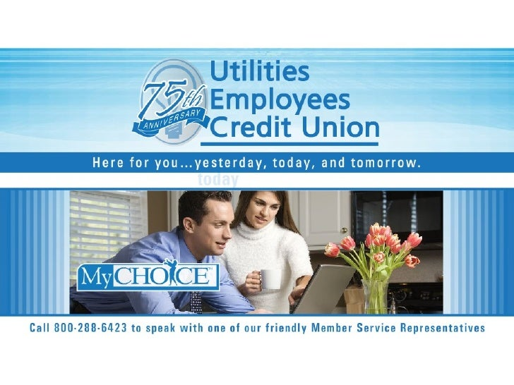 Utilities Employees Credit Union >> Utilities Employees Credit Union Products And Services