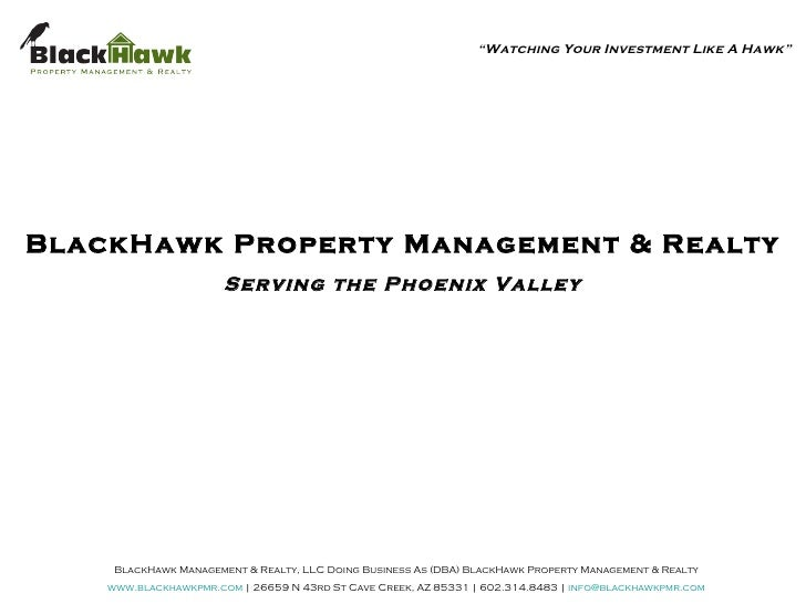BlackHawk Management & Realty, LLC Doing Business As (DBA) BlackHawk Property Management & Realty www.blackhawkpmr.com    ...