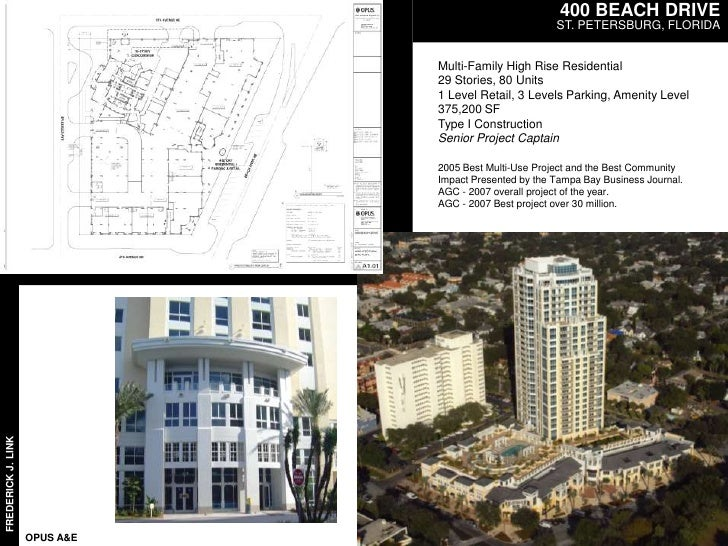 400 BEACH DRIVE<br />ST. PETERSBURG, FLORIDA<br />Multi-Family High Rise Residential <br />29 Stories, 80 Units<br />1 Lev...