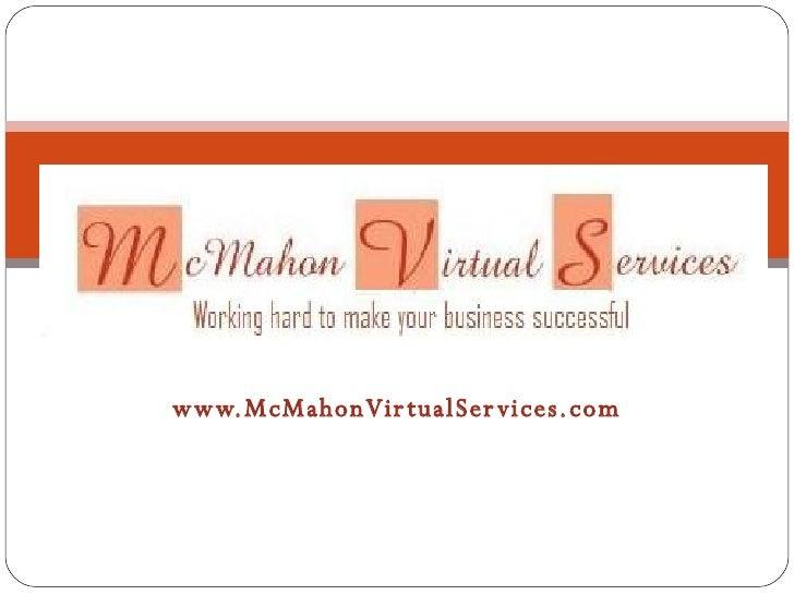 www.McMahonVirtualServices.com