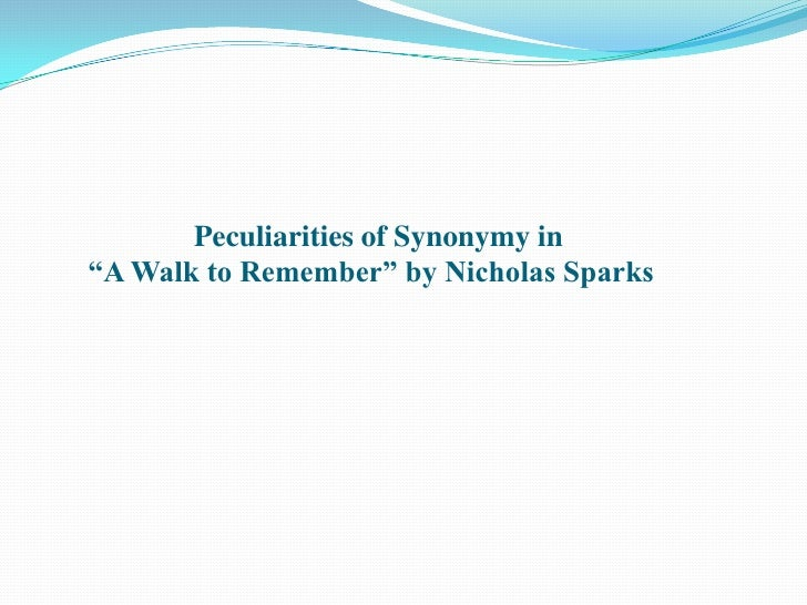 """Peculiarities of Synonymy in """"A Walk to Remember"""" by Nicholas Sparks<br />"""