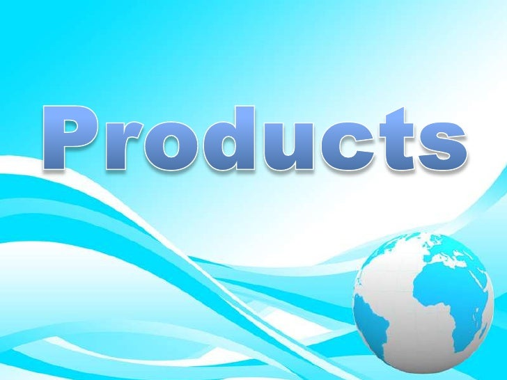 Products<br />