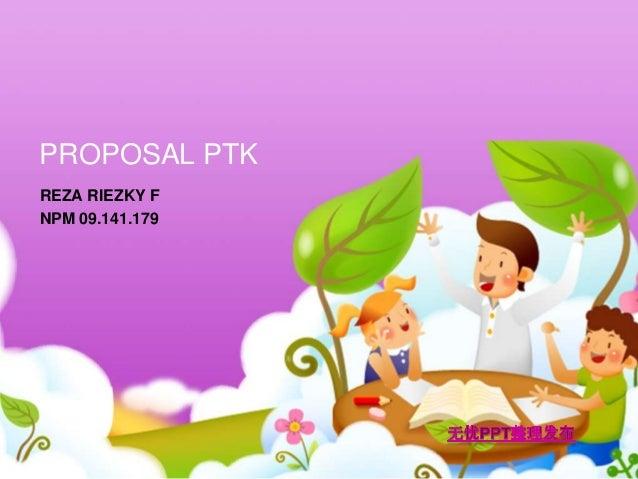 PROPOSAL PTKREZA RIEZKY FNPM 09.141.179