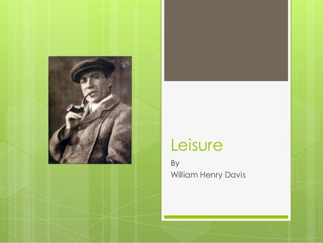 LeisureByWilliam Henry Davis