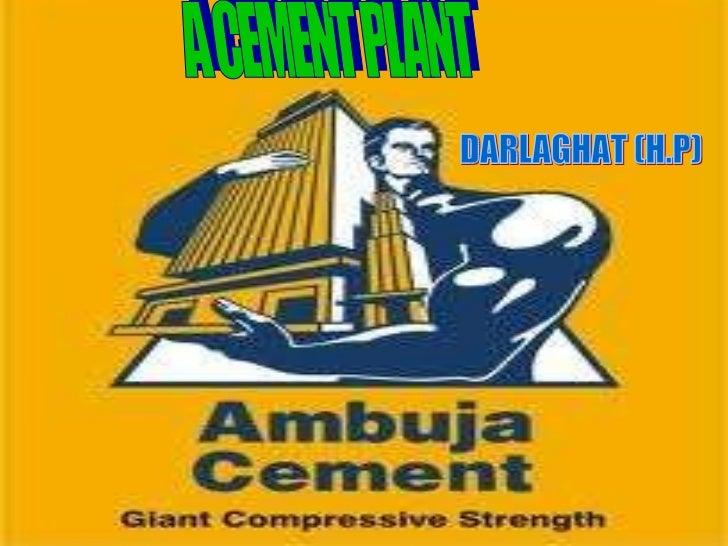 A CEMENT PLANT DARLAGHAT (H.P)