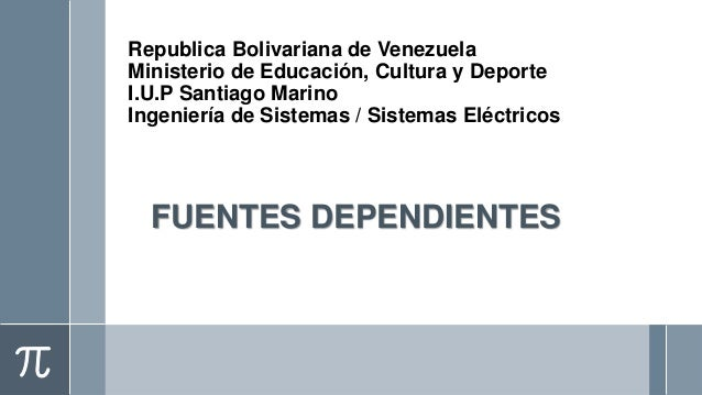 Republica Bolivariana de VenezuelaMinisterio de Educación, Cultura y DeporteI.U.P Santiago MarinoIngeniería de Sistemas / ...