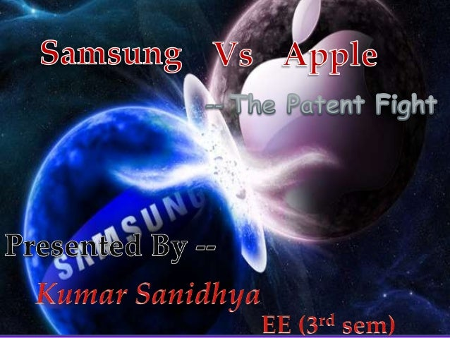 Apple Inc. v. Samsung Electronics Co.,Ltd. was the first of a series of ongoing   lawsuits between Apple Inc. and  Samsung...