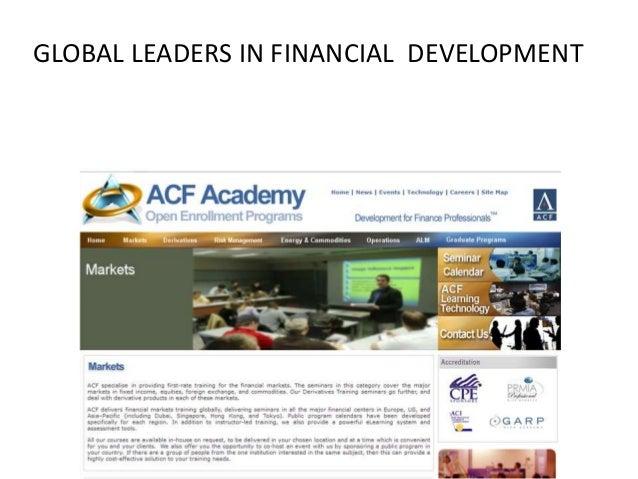 GLOBAL LEADERS IN FINANCIAL DEVELOPMENT