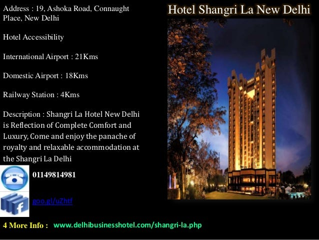 Address : 19, Ashoka Road, Connaught         Hotel Shangri La New DelhiPlace, New DelhiHotel AccessibilityInternational Ai...