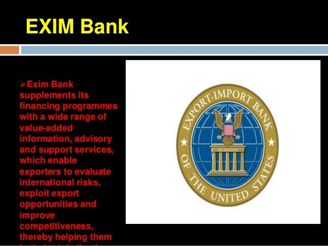 Support Institutions to FacilitateExportsSome of these institutions are:Export Credit GuaranteeCorporation (ECGC)Exim Bank...