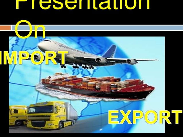 DefinitionImport:-       The term import is derived from the       conceptual meaning as to bring in the goods       and s...