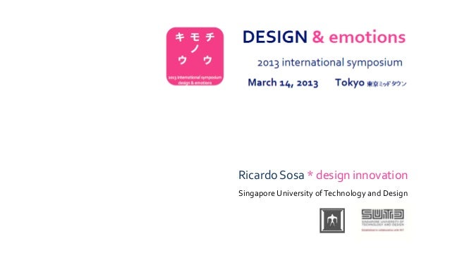 Ricardo Sosa * design innovationSingapore University of Technology and Design