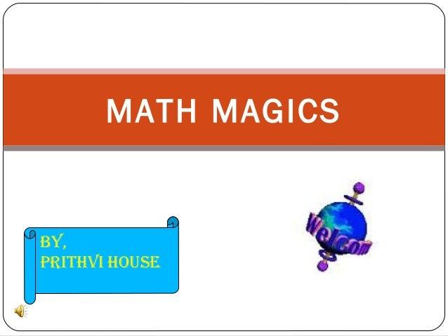 MATH MAGICSBY,PRITHVI HOUSE
