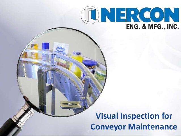 Visual Inspection forConveyor Maintenance