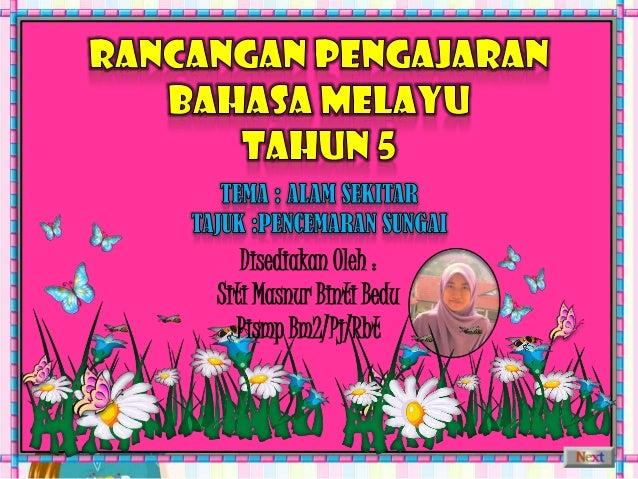 Disediakan Oleh :Siti Masnur Binti Bedu  Pismp Bm2/Pj/Rbt