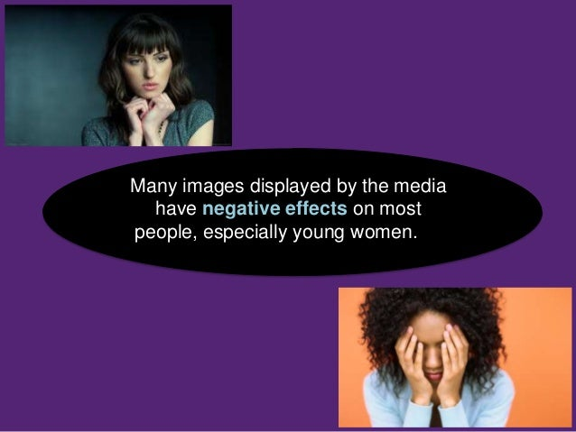 Media has a negative influence on