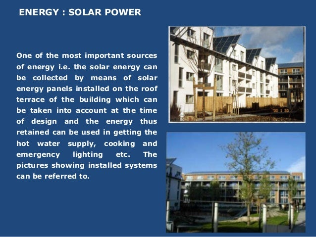 ENERGY : SOLAR POWEROne of the most important sourcesof energy i.e. the solar energy canbe collected by means of solarener...
