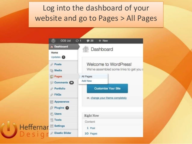 Log into the dashboard of yourwebsite and go to Pages > All Pages