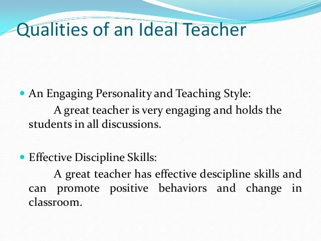 Important qualities of an ideal teacher