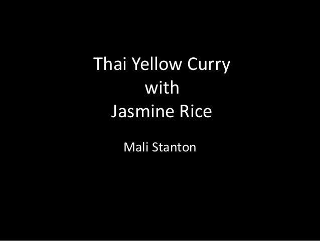 Thai Yellow CurrywithJasmine RiceMali Stanton
