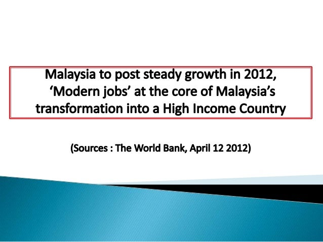 """The World Bank""""s partnership with Malaysia. Knowledge-sharing & centered on supporting the Government""""s vision of bringi..."""