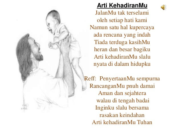 Arti kehadiranmu( lagu rohani ) with lyrics youtube.