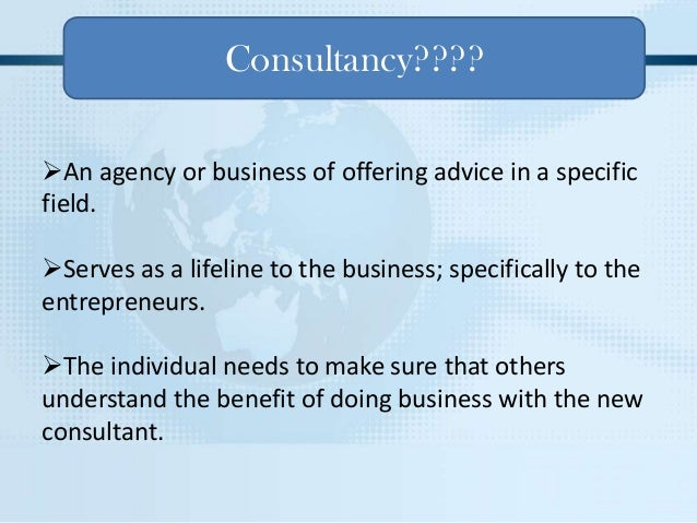 importance of consultants for a company The consultant's primary role is to assist your organization with certain areas of your inclusiveness work while the consultant may act as an educator, a catalyst for deeper change, a.