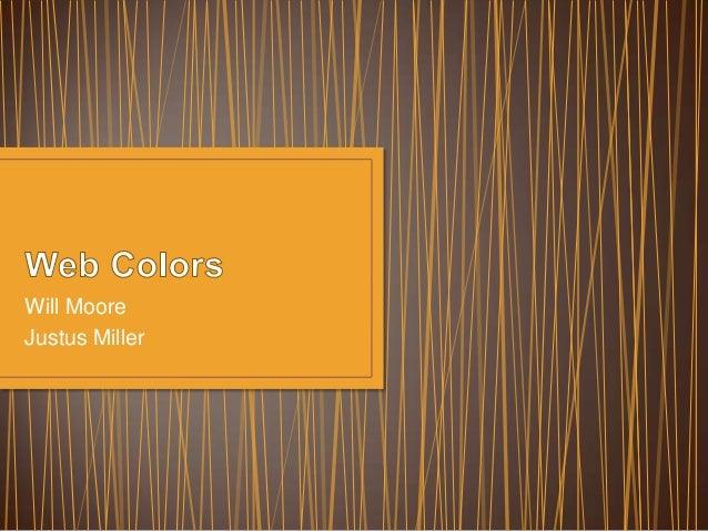 Will Moore Justus Miller