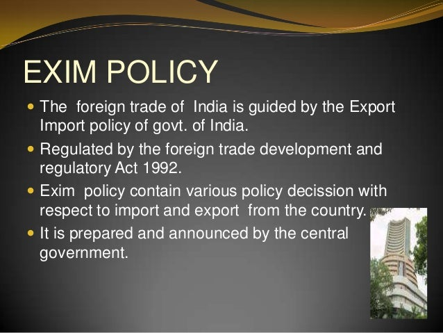 importance of exim policy in the international trade This is the best online practical training program on export import learning by international exim training coach  introduction foreign trade policy.