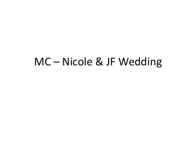 MC – Nicole & JF Wedding