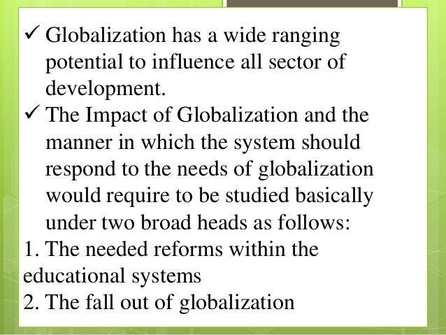 research paper on globalization and education Essay: globalization and education as a commodity by william tabb, queens college and the grad center.