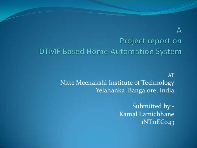 Microcontroller based home automation project report
