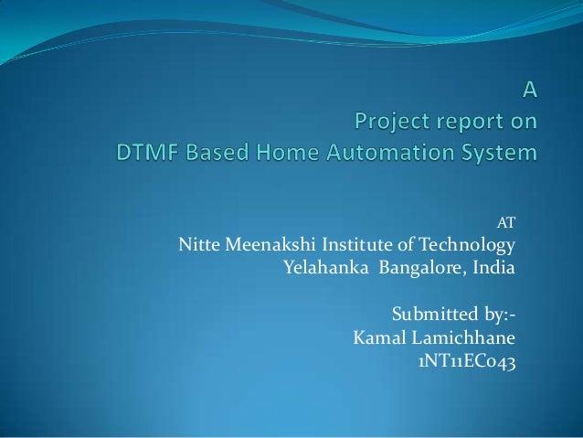 AT Nitte Meenakshi Institute of Technology Yelahanka Bangalore, India Submitted by:- Kamal Lamichhane 1NT11EC043