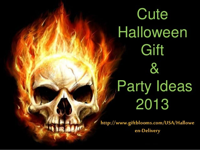 Cute Halloween Gift & Party Ideas 2013 http://www.giftblooms.com/USA/Hallowe en-Delivery