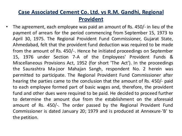 employees provident funds act 1952 Employees provident fund is established in 1952 and hence the act is named as employees provident fund & miscellaneous provisions act, 1952, which extend to the whole of india except jammu & kashmir employee provident fund (epf) provident fund is a welfare scheme for the benefits of the employees .
