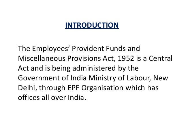 employees provident fund Employees provident fund of malaysia is a government owned pension plan sponsor it provides retirement benefits to its members through management of their savings the firm invests in the public .