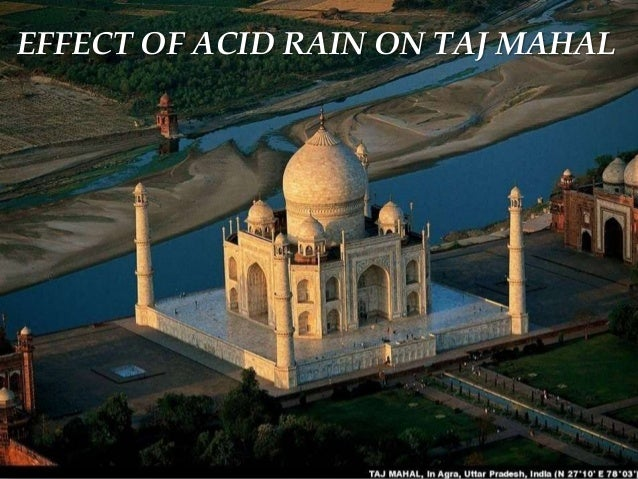 pollution causing harm to taj mahal Pollution and waste line the river bank behind the taj mahal, india  façade is  gradually turning yellow because of air pollution caused by petrol fumes and.