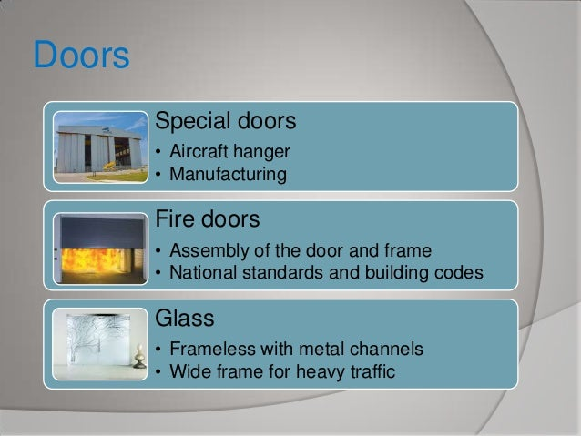 Doors Special doors • Aircraft hanger • Manufacturing  Fire doors • Assembly of the door and frame • National standards an...
