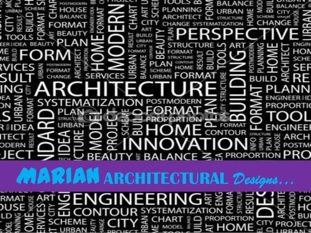 MARIAN ARCHITECTURAL Designs…