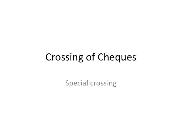 Crossing of Cheques Special crossing