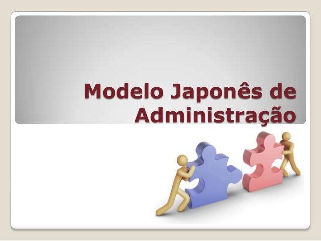 Modelo Japonês de Administração