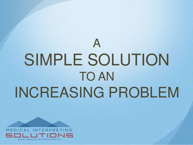 A  SIMPLE SOLUTION TO AN  INCREASING PROBLEM